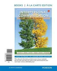 image of Interpersonal Communication: Relating to Others: Relating to Others, Books a la Carte Edition (7th Edition)
