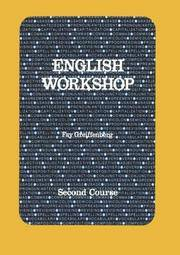 English Workshop: Second Course by  Joseph Blumenthal - Paperback - 1986-06-01 - from Allied Book Co. (SKU: 029-01-00171)