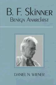 B.F. Skinner: Benign Anarchist