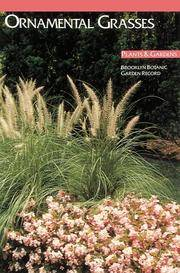 Ornamental Grasses (Plants & Gardens, Brooklyn Botanic Garden Record, Vol. 44, No. 3)