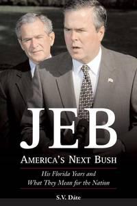 Jeb: America's Next Bush
