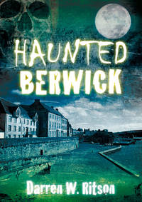 Haunted Berwick