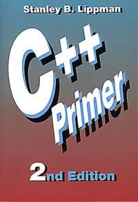 C++ Primer (2nd Edition)