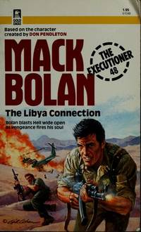 image of Mack Bolan: Libya Connection, Doomsday Disciples, Brothers in Blood (3 books)