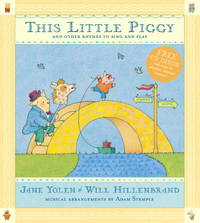 This Little Piggy with CD: Lap Songs, Finger Plays, Clapping Games and Pantomime Rhymes