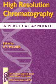 High Resolution Chromatography: A Practical Approach (Practical Approach Series)