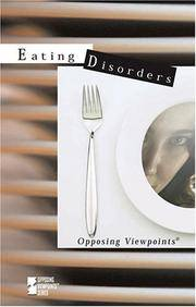 Eating Disorders (Opposing Viewpoints) [Hardcover] Wagner, Viqi