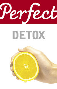 Perfect Detox(Chinese Edition)