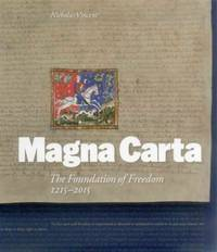 image of Magna Carta: The Foundation of Freedom 1215-2015