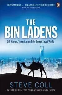 image of The Bin Ladens: Oil, Money, Terrorism and the Secret Saudi World