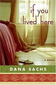 If You Lived Here: A Novel