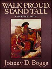 Walk Proud, Stand Tall: A Western Story