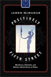 Positively Fifth Street: Murderers, Cheetahs, and Brinion's World Series of Poker