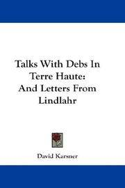 Talks With Debs In Terre Haute