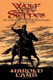 Wolf of the Steppes: The Complete Cossack Adventures, Volume One by  S. M. [Introduction];  Howard Andrew [Editor]; Stirling - Paperback - 2006-07-01 - from Hilltop Book Shop and Biblio.com