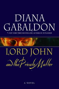 Lord John and the Private Matter: A Novel (Lord John Grey)