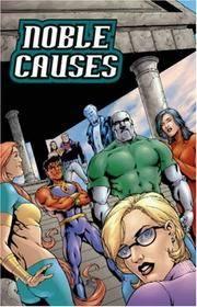 Noble Causes Volume 2: Family Secrets