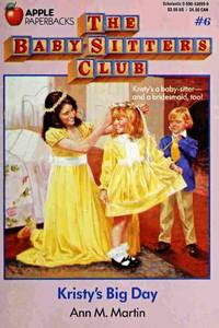 image of The Baby-Sitters Club #6: Kristy's Big Day