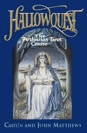 image of Hallowquest: The Arthurian Tarot Course A Tarot Journey Through the Arthurian World
