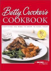 image of Betty Crocker's Cookbook: Everything You Need to Know to Cook Today (Betty Crocker's Cookbook, 9th ed)