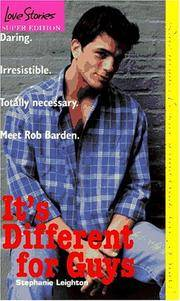 IT'S DIFFERENT FOR GUYS by  Stephanie Leighton - Paperback - 1997 - from Neil Shillington: Bookdealer & Booksearch and Biblio.co.uk