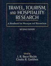 Travel, Tourism, and Hospitality Research: A Handbook for Managers and Researchers