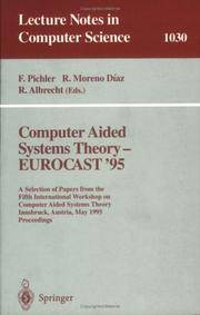 Computer Aided Systems Theory-Eurocast '95: A Selection of Papers from the Fifth International Workshop on Computer Aided Systems Theory Innsbruck, Austria, May 22-25, 1995 Proceedings