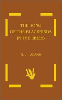 The Song of The Blackbirds in The Reeds: In which Great-