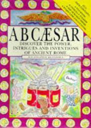A B Caesar: Discover the Power, Intrigues and Inventions of Ancient Rome (Activity Packs)