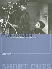 Italian Neorealism:   Rebuilding the Cinematic City