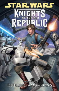 Dueling Ambitions (Star Wars: Knights of the Old Republic #7)