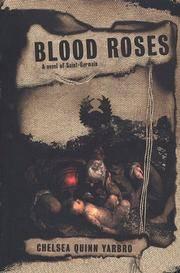 image of Blood Roses: A Novel of Saint-Germain