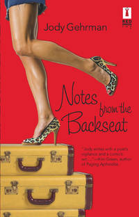 Notes From The Backseat (Red Dress Ink)