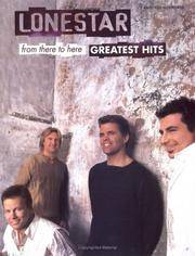Lonestar: From there To Here--Greatest Hits