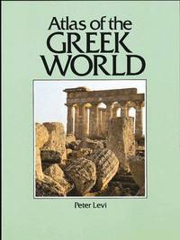 image of Atlas of the Greek World (Cultural Atlas of)