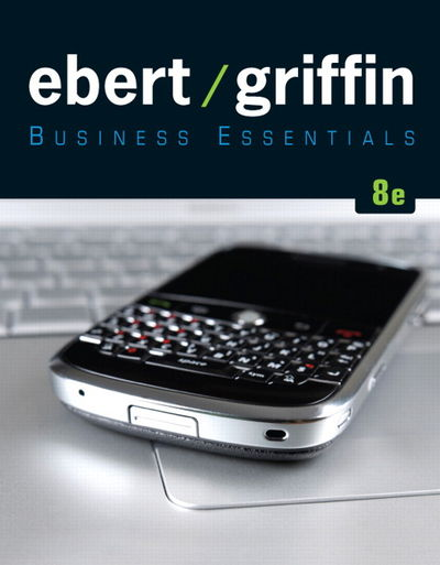 9780137053490 business essentials 8th edition by ronald j 9780137053490 business essentials 8th edition by ronald j griffin ricky w ebert fandeluxe Images