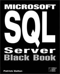 Microsoft SQL Server Black Book: The Database Designer's and Administrator's Essential...