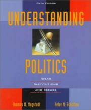 Understanding Politics: Ideas, Institutions, and Issues (Fifth Edition)