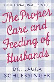 image of The Proper Care and Feeding of Husbands: What Successful Marriage is Really About
