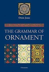 image of The Grammar of Ornament
