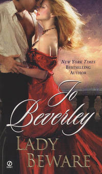 Lady Beware: A Novel of the Company of Rogues (Signet Historical Romance)