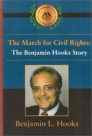 The March of Civil Rights: The Benjamin Hooks Story (ABA Biography Series)
