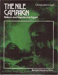 Nile Campaign - Nelson & Napoleon In Egypt.