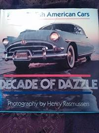 Decade of Dazzle: Fifties Stylish American Cars