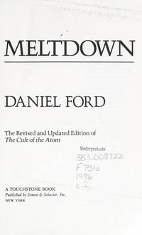 Meltdown  the Secret Papers of the Atomic Energy Commission