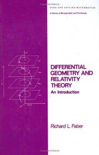 Differential Geometry and Relativity Theory: An Introduction (Chapman & Hall/CRC Pure and...