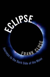 ECLIPSE: JOURNEYS TO THE DARK SIDE OF THE MOON