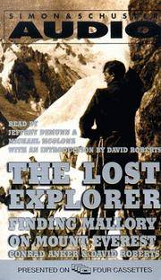 THE LOST EXPLORER : Finding Mallory on Mount Everest : Audiobook, 4 Cassettes