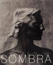 SOMBRA: PHOTOGRAPHS BY RUVEN AFANADOR