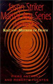 Jason Striker Martial Arts Kiai! and Mistress of Death